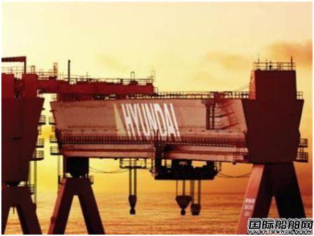 """""""巨无霸""""来了!韩国两大造船巨头将合并"""