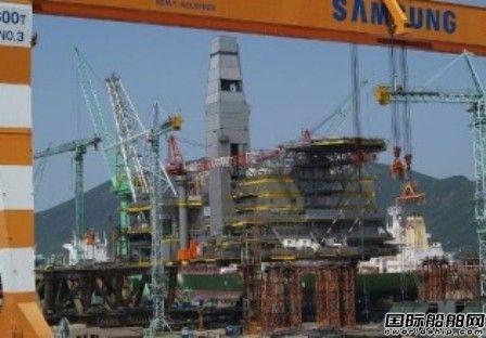 三星重工主动撤销3艘VLEC建造合同
