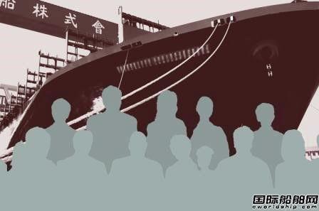 """日本造船业正式宣布向中国""""抢人"""""""