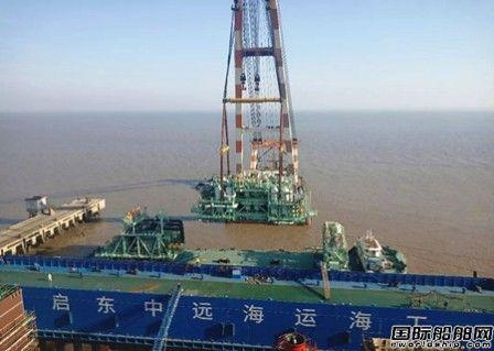 启东中远海运海工交付再气化模块