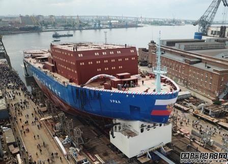 俄罗斯建造世界最强核动力破冰船下水