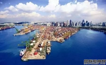 新加坡连续6年保持全球最大航运中心地位