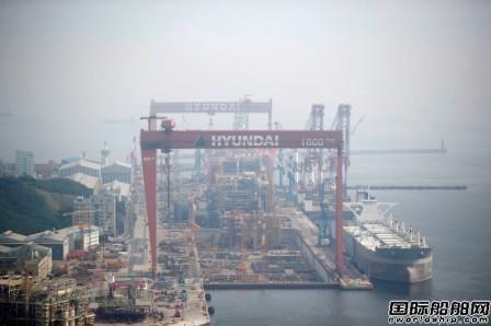 现代重工:贸易战将导致船市复苏放缓