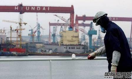 韩国三大船企员工人数创新低