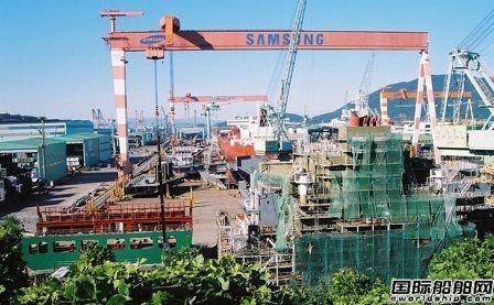 订单下滑!韩国三大船企接单量低于去年