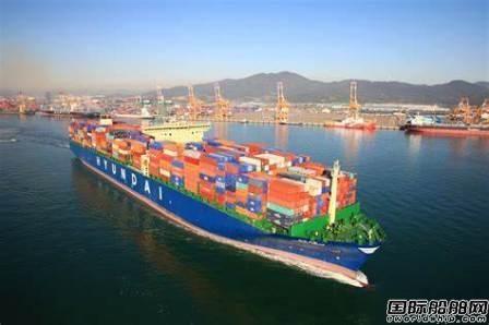 现代商船今年计划船队规模扩大至100万TEU