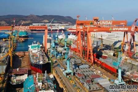 现代重工集团造船业务成功扭亏为盈