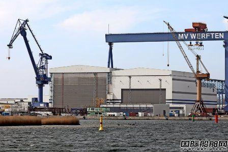 MV Werften三家船厂停工时间再延长四周