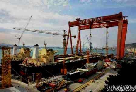 """全年订单或""""腰斩""""!韩国造船业受疫情冲击严重"""
