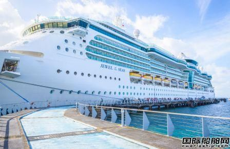 皇家加勒比邮轮停航日期再延长至11月底