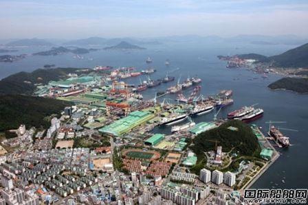 """疫情升级!韩国造船第一城变""""空城"""""""
