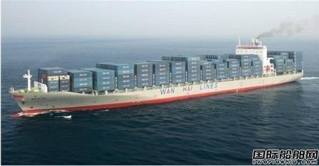 已经买了5艘!万海航运投资3.6亿美元收购二手集装箱船