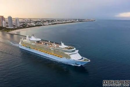 """皇家加勒比美国市场复航""""海洋自由号""""邮轮安全启航"""