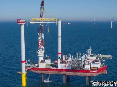 """中国海上风电""""新人""""巨资收购欧洲风电巨头二手船"""